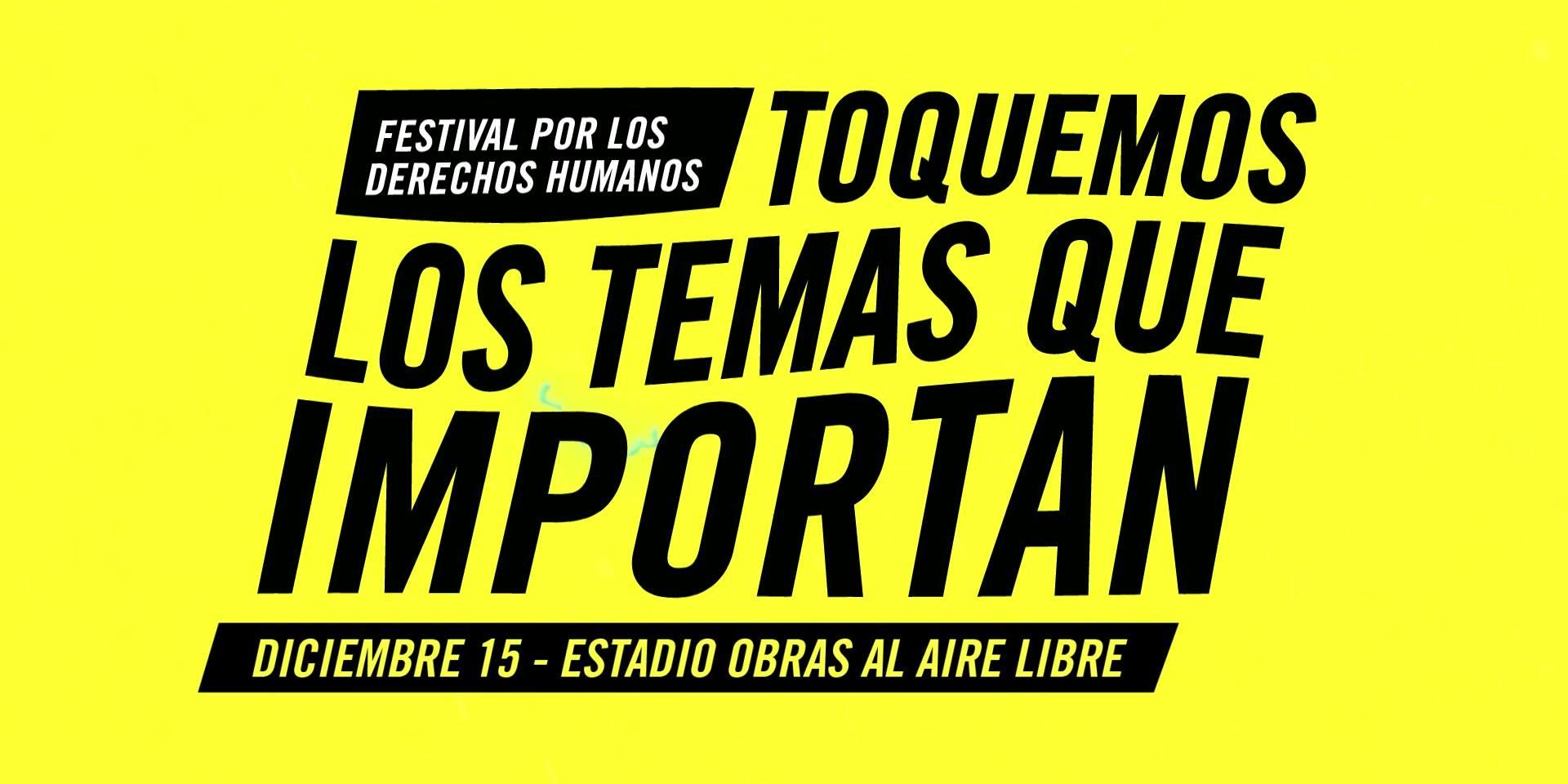 #LosTemasQueImportan, el festival de Amnistía Internacional en el Estadio Obras al aire libre (2)