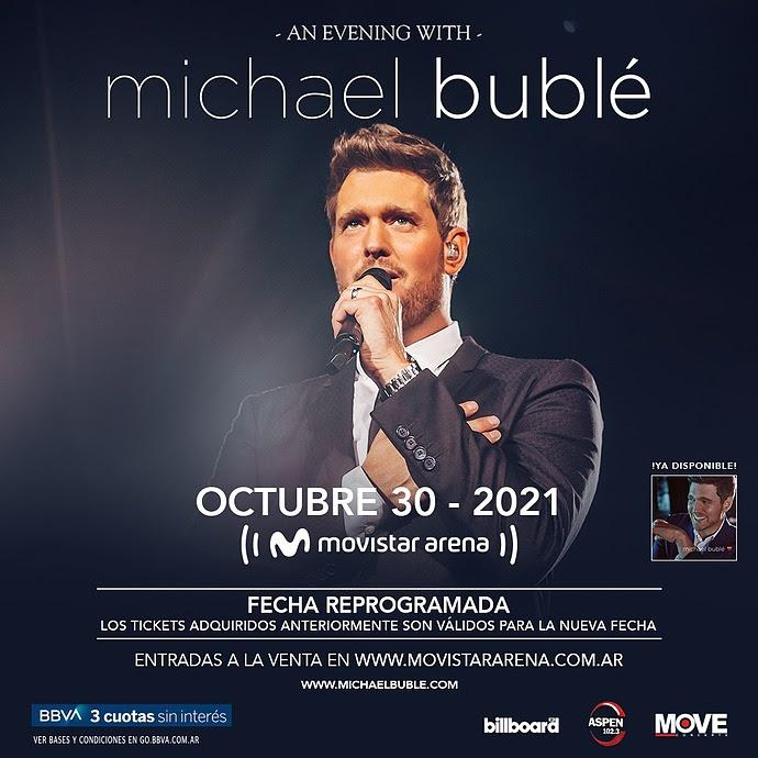 El show de Michael Bublé en Argentina se reprograma para el 30 de Octubre de 2021 (2)